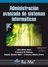 Libro ADMINISTRACION AVANZADA DE SISTEMAS INFORMATICOS