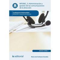Libro ADMINISTRACION Y GESTION DE LAS COMUNICACIONES DE LA ADMINISTRACION MF0982_3