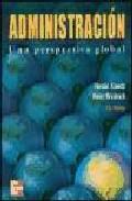 Libro ADMINISTRACION: UNA PERSPECTIVA GLOBAL