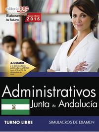 Libro ADMINISTRATIVOJUNTA DE ANDALUCIA: SIMULACROS DE EXAMEN