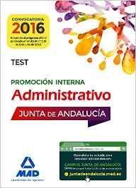 Libro ADMINISTRATIVOS DE LA JUNTA DE ANDALUCIA PROMOCION INTERNA. TEST