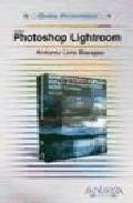 Libro ADOBE PHOTOSHOP LIGHTROOM