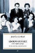 Libro ADOLFO SUAREZ: UNA TRAGEDIA GRIEGA