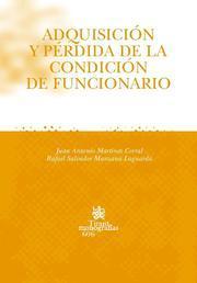 Libro ADQUISICION Y PERDIDA DE LA CONDICION DE FUNCIONARIO