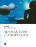 Libro ADVAITA, BUDA Y LA TOTALIDAD