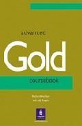 Libro ADVANCED GOLD: COURSEBOOK