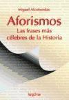 Libro AFORISMOS: LAS FRASES MAS CELEBRES DE LA HISTORIA