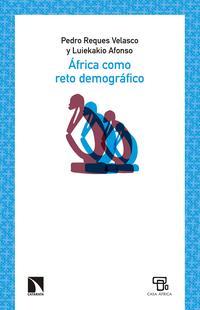Libro AFRICA COMO RETO DEMOGRAFICO: ANGOLA COMO PARADIGMA