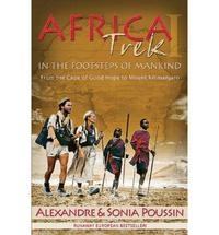 Libro AFRICA TREK I, 14,000 KILOMETERS IN THE FOOTSTEPS OF MANKIND : FR OM THE CAPE OF GOOD HOPE TO MOUNT KILIMANJARO