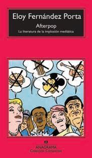 Libro AFTERPOP: LA LITERATURA DE LA IMPLOSION MEDIATICA