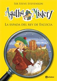Libro AGATHA MISTERY 3: LA ESPADA DEL REY DE ESCOCIA