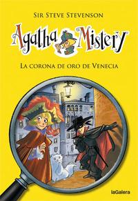 Libro AGATHA MISTERY 7: LA CORONA DE ORO DE VENECIA