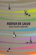 Libro AGENDA DE SALUD PARA TODA LA FAMILIA