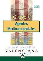 Libro AGENTES MEDIOAMBIENTALES DE LA COMUNIDAD VALENCIANA: GRUPO C: TEM ARIO