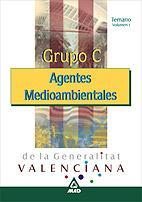 Libro AGENTES MEDIOAMBIENTALES DE LA GENERALITAT VALENCIA: GRUPO C: TEM ARIO