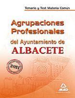 Libro AGRUPACIONES PROFESIONALES DEL AYUNTAMIENTO DE ALBACETE. TEMARIO Y TEST. MATERIA COMUN