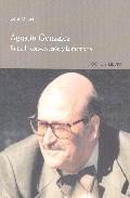 Libro AGUSTIN GONZALEZ: ENTRE LA CONVERSACION Y LA MEMORIA