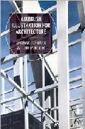 Libro AIRBRUSH ILLUSTRATION FOR ARCHITECTURE
