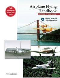 Libro AIRPLANE FLYING HANDBOOK: FAA-H-8083-3A
