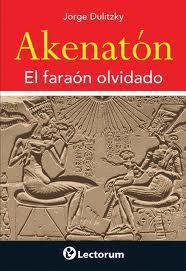 Libro AKENATON: EL FARAON OLVIDADO