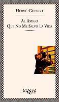 Libro AL AMIGO QUE NO ME SALVO LA VIDA