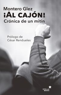 Libro AL CAJÓN!. HISTORIA DE UN MITÍN