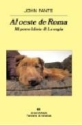 Libro AL OESTE DE ROMA. LA ORGIA & MI PERRO IDIOTA
