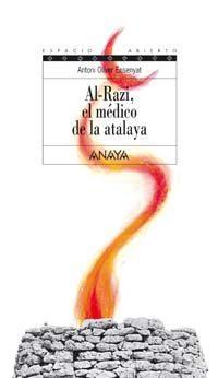 Libro AL-RAZI, EL MEDICO DE LA ATALAYA