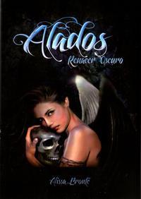 Libro ALADOS: RENACER OSCURO