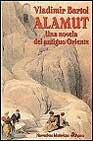 Libro ALAMUT: UNA NOVELA DEL ANTIGUO ORIENTE