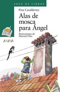 Libro ALAS DE MOSCA PARA ANGEL