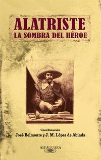 Libro ALATRISTE: LA SOMBRA DEL HEROE