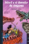 Libro ALBERT Y EL DOMADOR DE DRAGONES