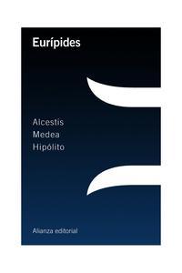 Libro ALCESTIS / MEDEA / HIPÓLITO