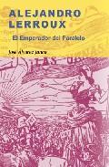 Libro ALEJANDRO LERROUX: EL EMPERADOR DEL PARALELO