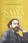 Libro ALEJANDRO SAWA: LUCES DE BOHEMIA