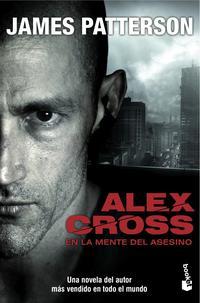 Libro ALEX CROSS: EN LA MENTE DEL ASESINO