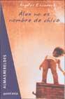 Libro ALEX NO ES NOMBRE DE CHICO