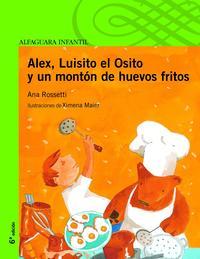 Libro ALEX, LUISITO EL OSITO Y UN MONTON DE HUEVOS FRITOS