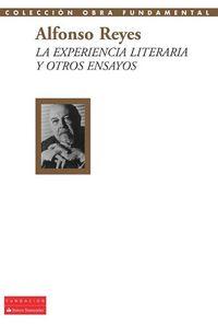 Libro ALFONSO REYES: LA EXPERIENCIA LITERARIA Y OTROS ENSAYOS