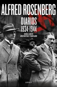 Libro ALFRED ROSENBERG: DIARIOS 1934-1944