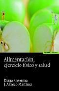 Libro ALIMENTACION, EJERCICIO FISICO Y SALUD