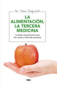 Libro ALIMENTACION, LA TERCERA MEDICINA