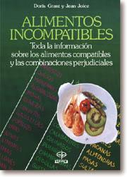 Libro ALIMENTOS INCOMPATIBLES: COMO COMBINARLOS PARA LA SALUD