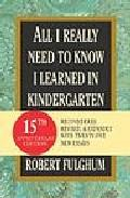 Libro ALL I REALLY NEED TO KNOW I LEARNED IN KINDERGARTEN