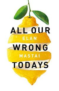 Libro ALL OUR WRONG TODAYS