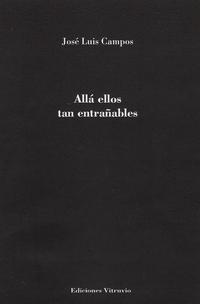 Libro ALLÁ ELLOS TAN ENTRAÑABLES
