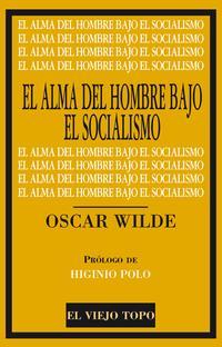Libro ALMA DEL HOMBRE BAJO EL SOCIALISMO, EL