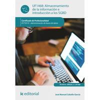 Libro ALMACENAMIENTO DE LA INFORMACIÓN E INTRODUCCIÓN A SGBD. ADMINISTRACIÓN DE BASES DE DATOS