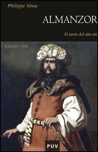 Libro ALMANZOR: EL AZOTE DEL AÑO MIL